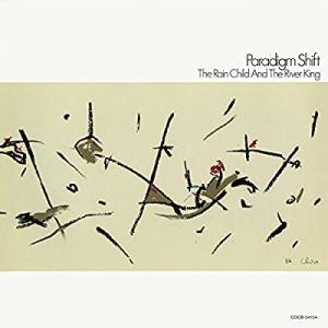 Rain   child/paradigm  shift