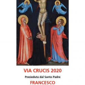 """4/10「ヴィアクチス(十字架の道行)」@ローマ法王2020"""" ~ Roma:Via Crucis2020 ~"""