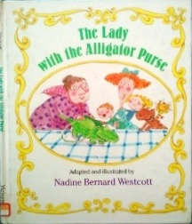 『The Lady With the Alligator Purse』英語絵本