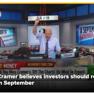 9月はある程度覚悟しておいたほうがいい ジム・クレイマー