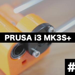【Prusa i3 MK3S +】x軸z軸の組立編