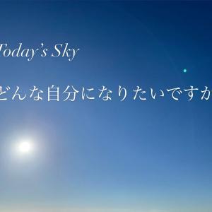 【本当になりたい自分】Today's Sky