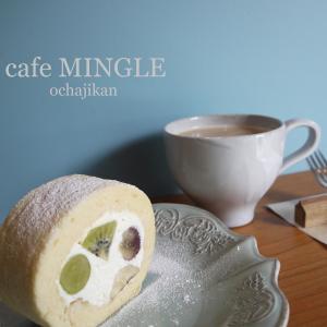 ロールケーキ@cafe MINGLE