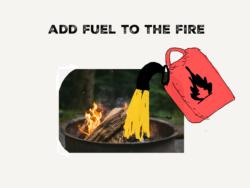 英会話頻出イディオム「add fuel to the fire」