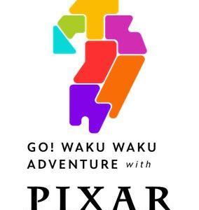 『GO!WAKU WAKU ADVENTURE with PIXAR』スタート!!