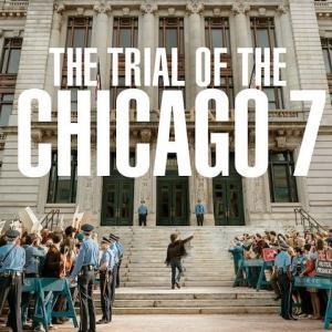 Netflixオリジナル 『シカゴ7裁判』