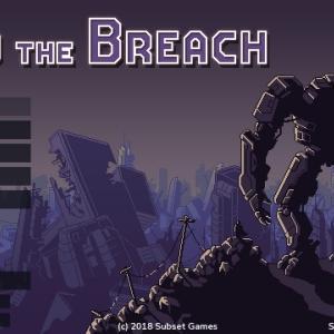 ターン制SLG&ローグライク!神ゲー「Into the Breach」の紹介!