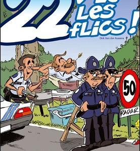(フランス語警察用語)22!刑事だ!⇔ 気をつけろ、デカだ!