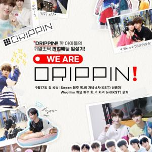 20200914 DRIPPIN Twitter♪~We are DRIPPIN!~