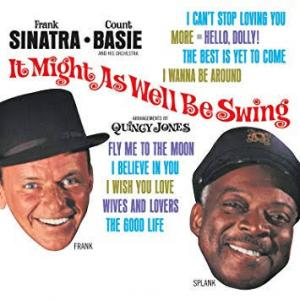 It Might As Well Be Swing / Frank Sinatra Count Basie and His Orchestra(1964)