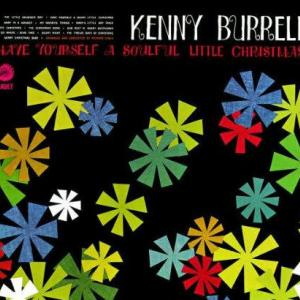 Have Yourself a Soulful Little Christmas / Kenny Burrell (1966)