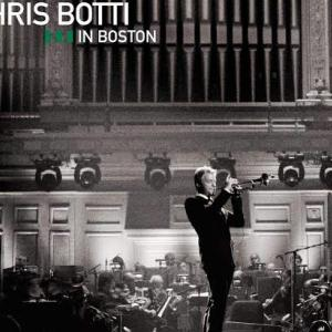 【Jazz Trumpet】Chris Botti in Boston / Chris Botti (2009)