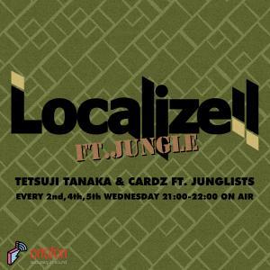 Localize!! 2020/01/22 ジャングル特集 / blockfm