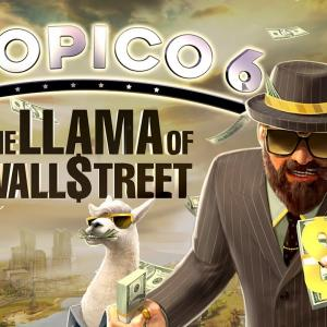 「トロピコ6」の新たなDLC「ラマ・オブ・ウォールストリート」が配信。新マップや社会保障を強化するアップデートも