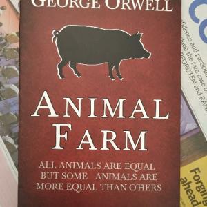 支配者の巧妙な欺瞞を寓話で描く―『ANIAML FARM』著:GEORGE ORWELL