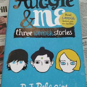 前編も本作も、親子ともども読んでほしい!―『Auggie & me three wonder stories』著:R. J. PALACIO