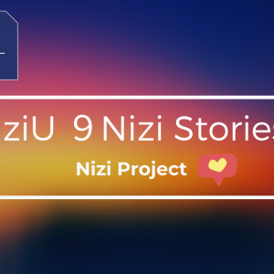 NiziU 9Nizi Stories 【MIIHI】<Hulu>
