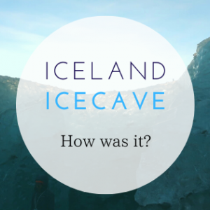 アイスランドで氷の洞窟のツアーに参加したリアルな感想【運ゲー】