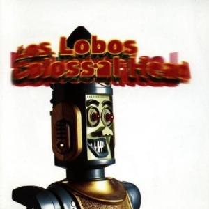 ロス・ロボス(Los Lobos)の名曲名盤10選【代表曲・隠れた名曲】
