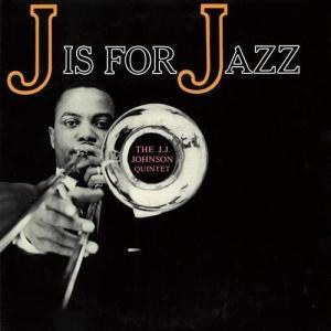 J・J・ジョンソン(J.J.Johnson)の名曲名盤10選【代表曲・隠れた名曲】