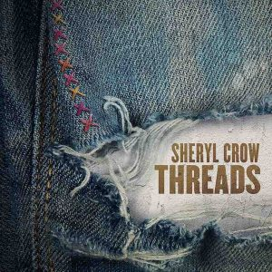 Sheryl Crow 『Threads』