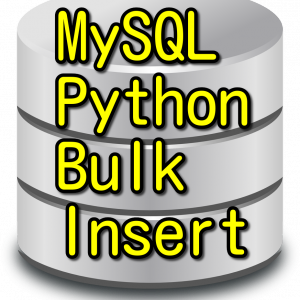 PythonでMySQLに一括バルクInsert