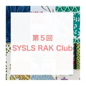第5回 SYSLS RAK CLUB 私が頂いたカードたち♡