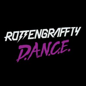 【今日の1曲】 ROTTENGRAFFTY D,A.N.C.E