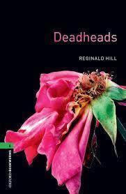 Deadheads 薔薇は死を夢見る