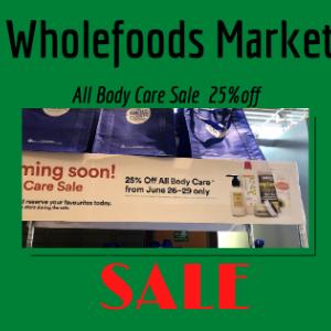 【セール】ホールフーズのボディケアが25%オフが6月26日〜29日まで。