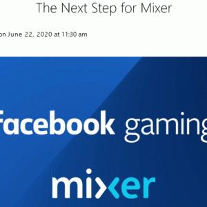 マイクロソフトのゲーム実況サイト『Mixer』がサービス終了!
