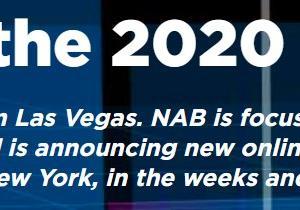 NAB2020がオンラインイベントとして4月に開催決定。合わせて秋のNAB Show New Yorkの内容も強化へ