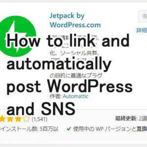 How to link and automatically post WordPress and SNS
