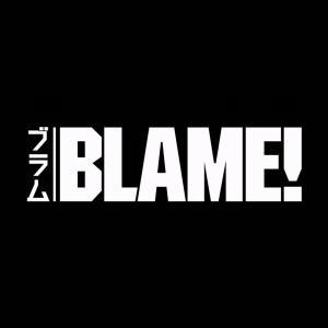 BLAME! 映像化不可能と言われた伝説の作品 感想や紹介など