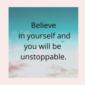 Believe in yourself 自分を信じる