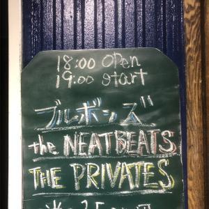 ブルボンズ/THE PRIVATES/THE NEATBEATS 2019.12月6日(金)名古屋 得三 19:00 開演