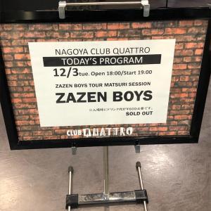 ZAZEN BOYS TOUR MATSURI SESSION 2019.12月3日(火) 名古屋CLUB QUATTRO 19:00 開演