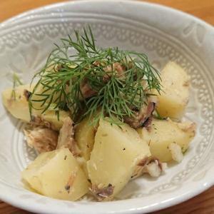 ベランダのハーブで♪ディルとサバ缶のポテトサラダ モロッコ風ドライフルーツの煮込み毎日ご飯