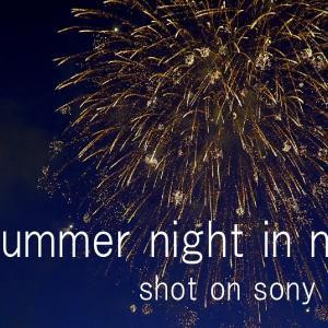 新潟市 ある夏の夜 / one summer night in niigata / shot on sony α6600 selp18105G & weebill s/ PP10 / movie.vol18
