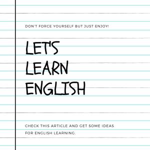 シャドウィングと海外ドラマとセルフ英会話! 無理しないでもかならず伸びる英語勉強法