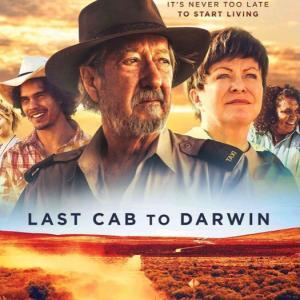 お勧めオーストラリア映画【Last Cab to Darwin】