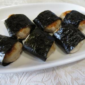 つくね 海苔巻き ♪ 美味しいね。夕食 ♪