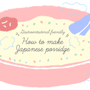 How to make Japanese porridge