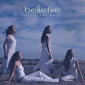すべての想いは、ハーモニーにのせて伝えよう bellefire ベルファイア「After The Rain」