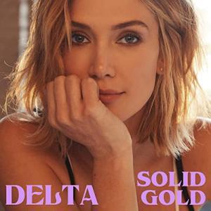 オーストラリアの国民的歌姫Delta Goodrem (デルタ・グッドレム)のニュー・シングル「Solid Gold」リリース!!