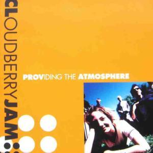 Cloudberry Jam クラウドベリー・ジャム 『Providing The Atmosphere』(1996年)