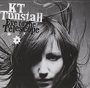 KT Tunstall ケイティー・タンストール 『Eye To The Telescope』(2004年)