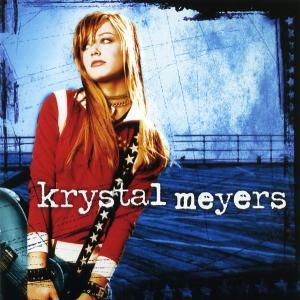 Krystal Meyers クリスタル・マイヤーズ 『Krystal Meyers』(2005年)