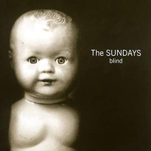 The Sundays ザ・サンデイズ 『Blind』(1992年)