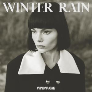 スウェーデンのシンガーソングライター、Winona Oak(ウィノナ・オーク)新曲「Winter Rain」をリリース!!